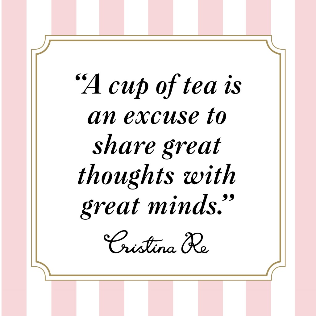 Quotes about Sharing tea (13 quotes)