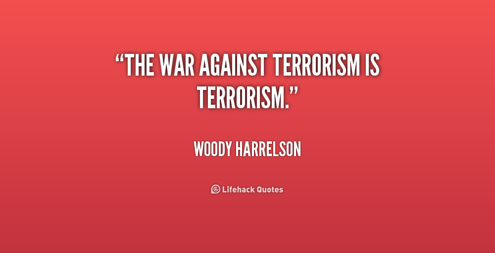 essay war against terrorism Terrorism is, in the broadest sense, the use of intentionally indiscriminate violence as a means to create terror among masses of people or fear to achieve a financial, political, religious or ideological aim it is used in this regard primarily to refer to violence against peacetime targets or in war against non-combatants the terms terrorist and terrorism.
