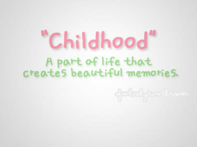 quotes about memory of childhood quotes