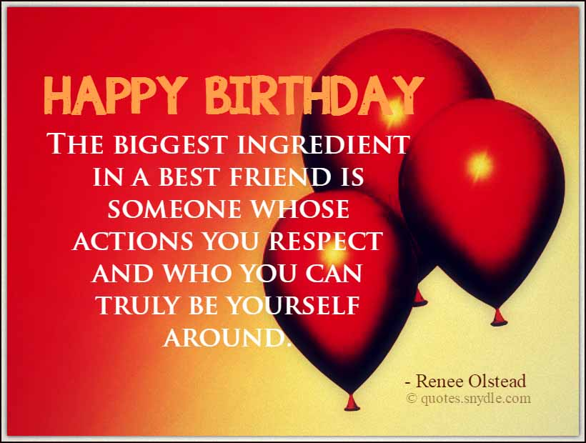 Quotes About Birthday Best Friend 22 Quotes