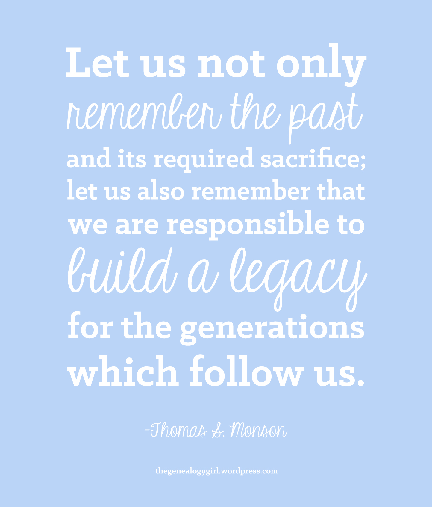 quotes about positive legacy quotes