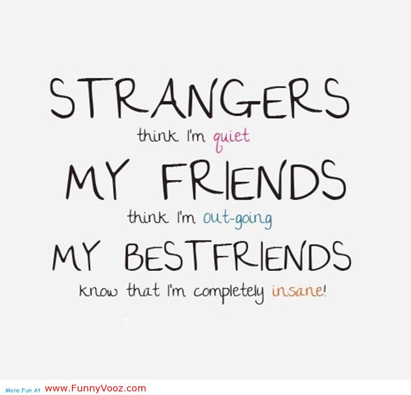 Quotes About Friends And Strangers 104 Quotes