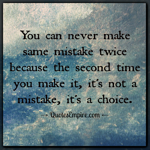 Quotes about Repeated mistakes (29 quotes)