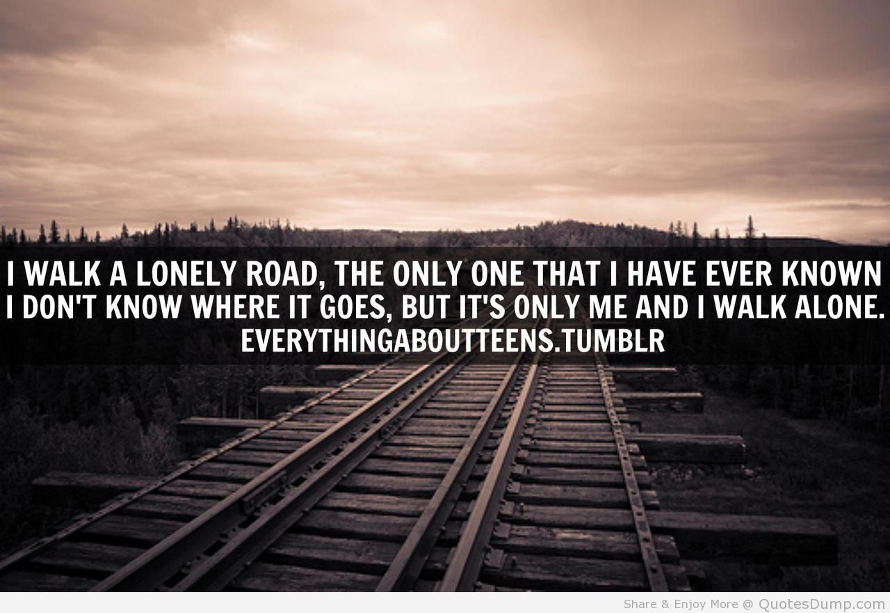 Quotes About Alone And Loneliness 98 Quotes