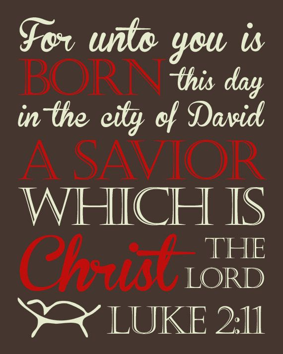 Image result for For unto you is born this day in the city of David a Saviour, meme