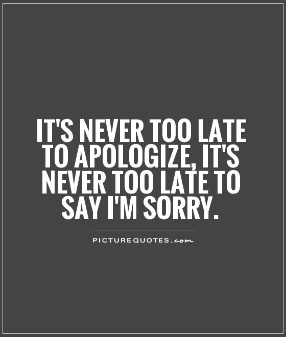 Quotes saying im sorry 80 Quotes