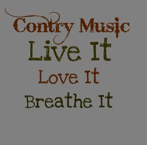 Quotes about Country western music (34 quotes)