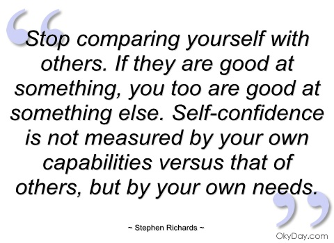Quotes About Comparing Yourself 51 Quotes