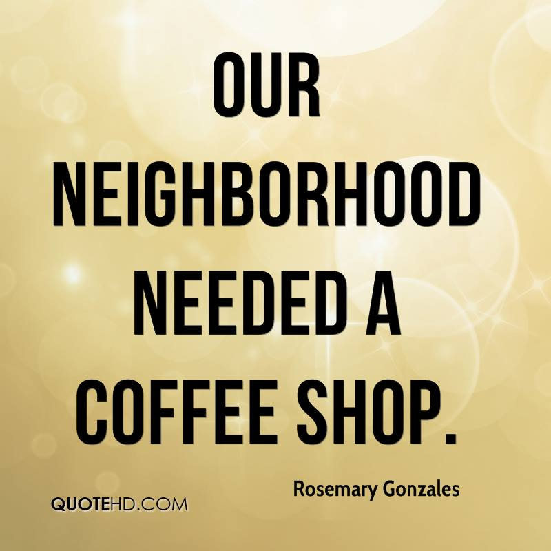 Quotes About Coffee Shops 90 Quotes
