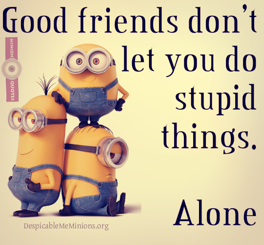 quotes about fun friends quotes