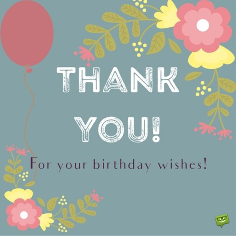 Quotes About Birthday Thank You (27 Quotes