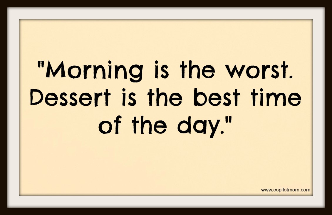quotes about desserts quotes