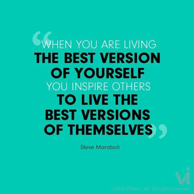 Be The Best Version Of You Quote: Quotes About Best Version (106 Quotes