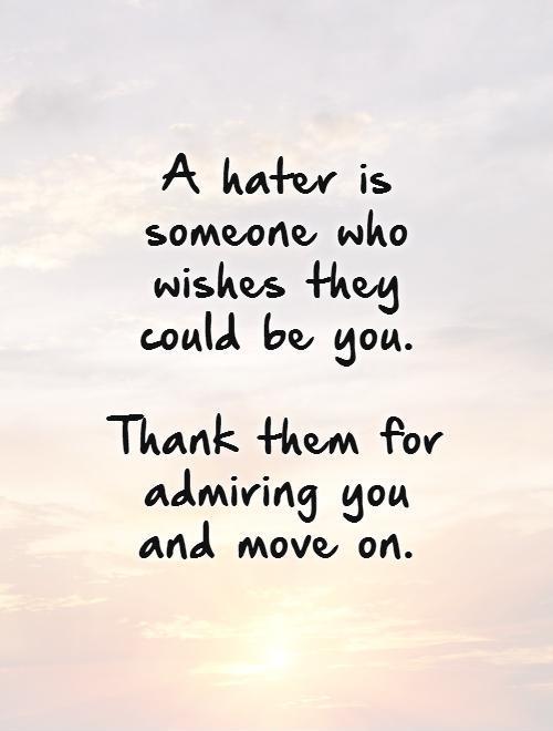 I Admire You Quotes