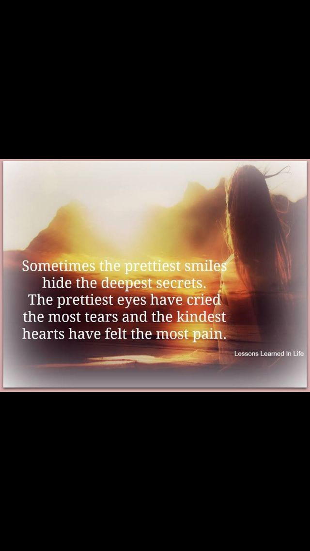 Sometimes The Prettiest Smiles Hold The Deepest Secrets