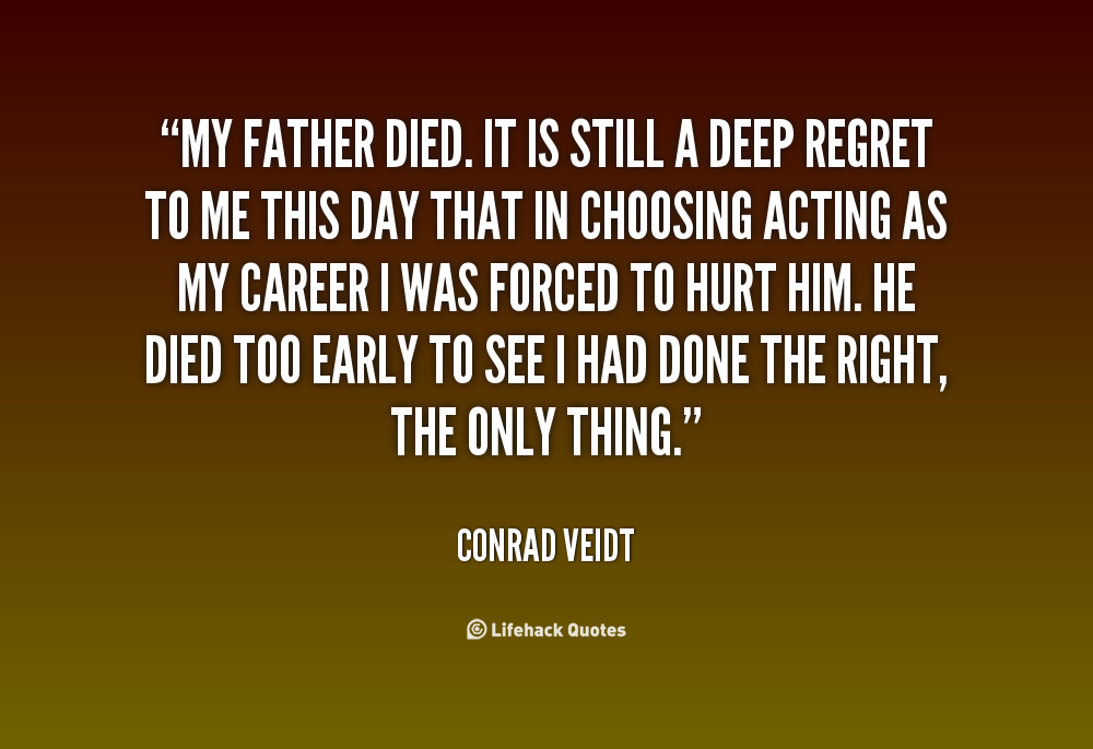Quotes about Your dad died (22 quotes)