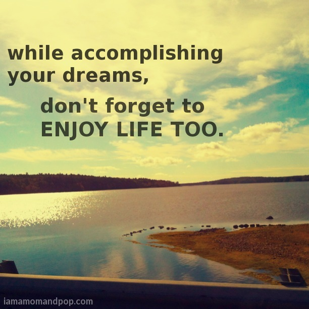 Quotes About Enjoy The Life 563 Quotes