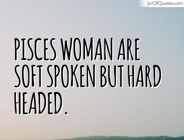 Quotes about Hard headed woman (19 quotes)
