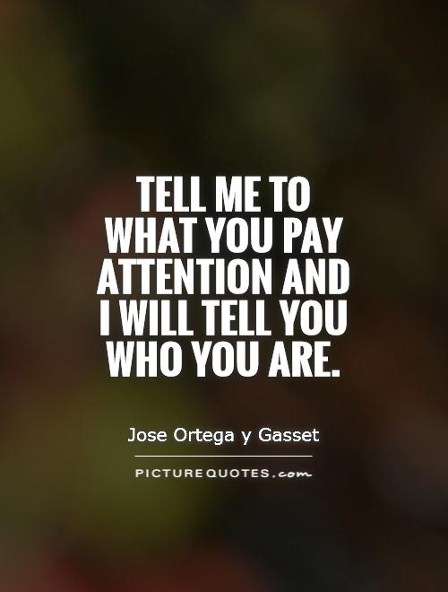 Quotes About Paying Attention To Signs 18 Quotes