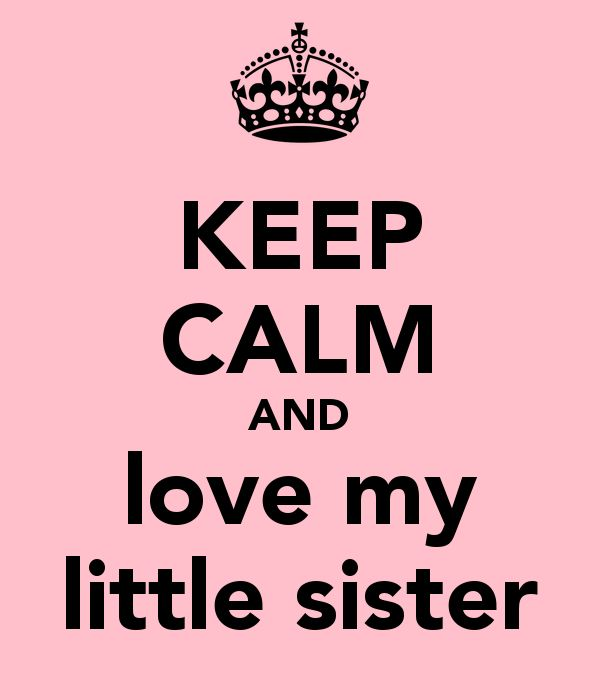 Quotes About Little Sister 91 Quotes