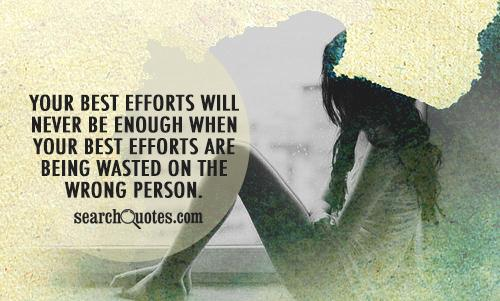 Quotes about Effort wasted (43 quotes)
