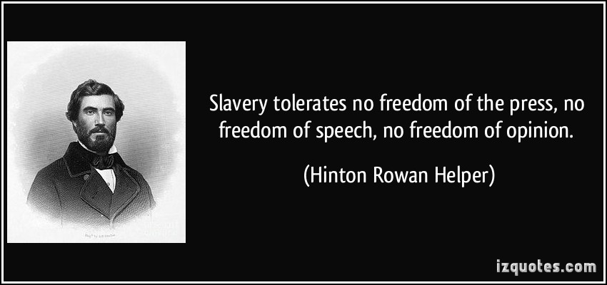 Quotes about Freedom and slavery (88 quotes)