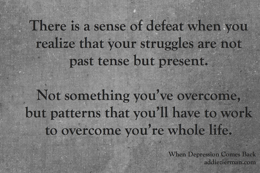 Quotes about Defeating depression 23 quotes