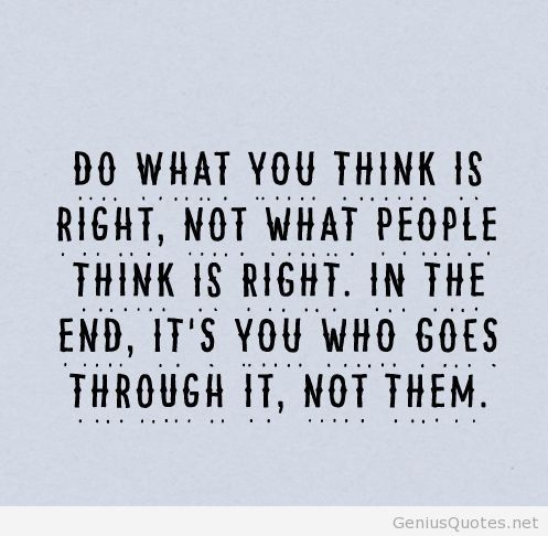 Quotes About Do What Is Right 456 Quotes
