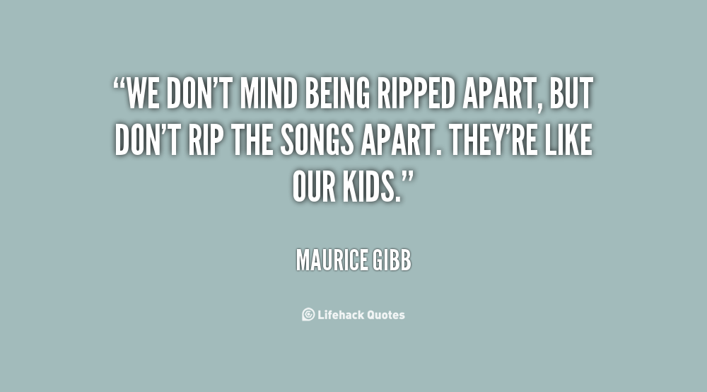 Quotes about Torn apart 71 quotes