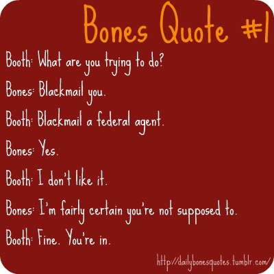 Quotes About Bone 396 Quotes