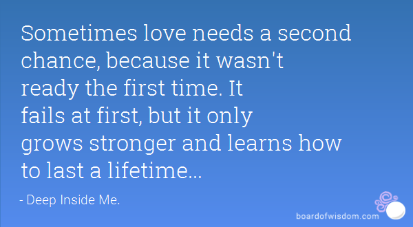Quotes About Second Chance For Love 26 Quotes
