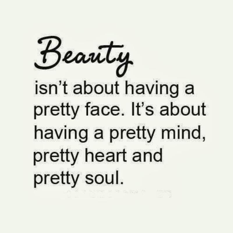 Image of: Pretty Face Pretty Face Its About Having Pretty Mind Pretty Heart And Pretty Soul Quote Master Quotes About Beauty Face 108 Quotes