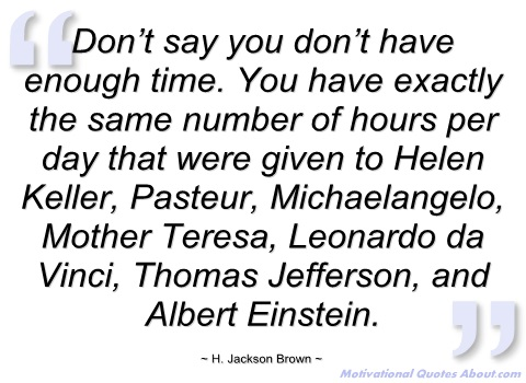quotes about enough time quotes
