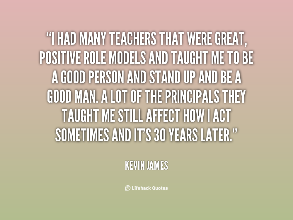 Quotes About Teachers Being Role Models 7 Quotes