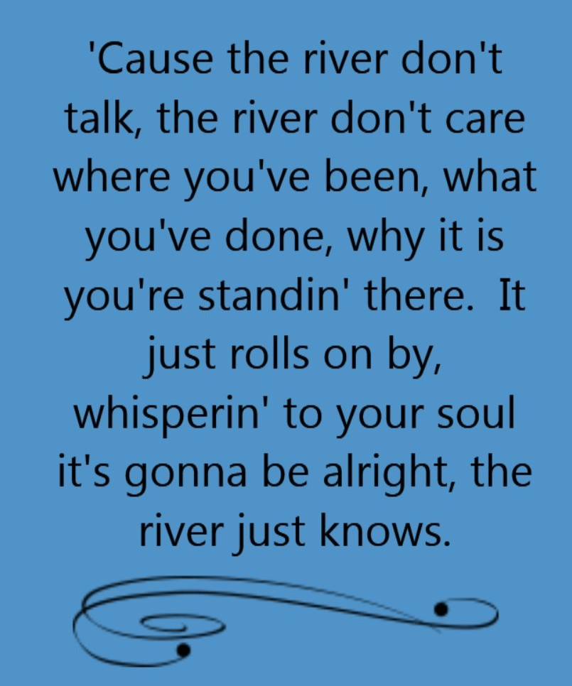 Quotes About River Flow 73 Quotes