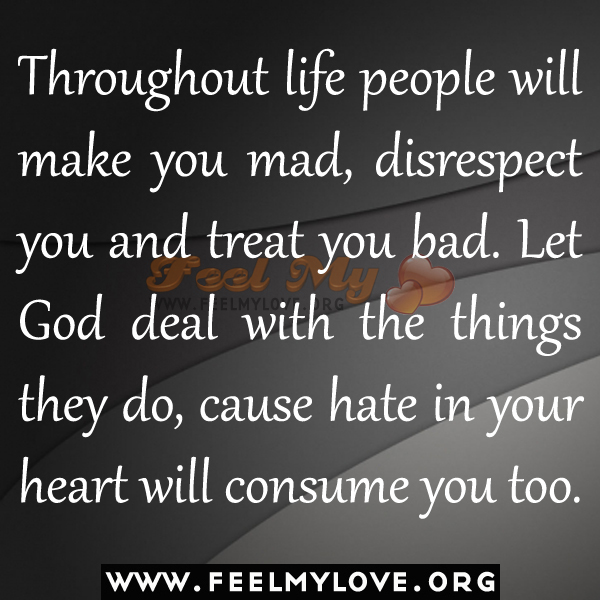 Badly treating people If You
