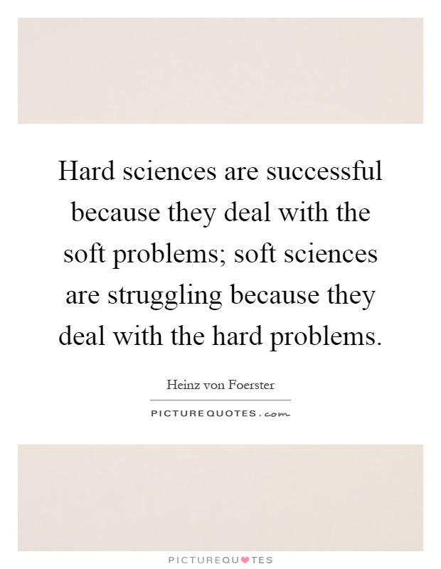 the hard sciences