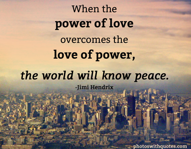 Quotes About Peace Love 60 Quotes Custom Peace And Love Quotes