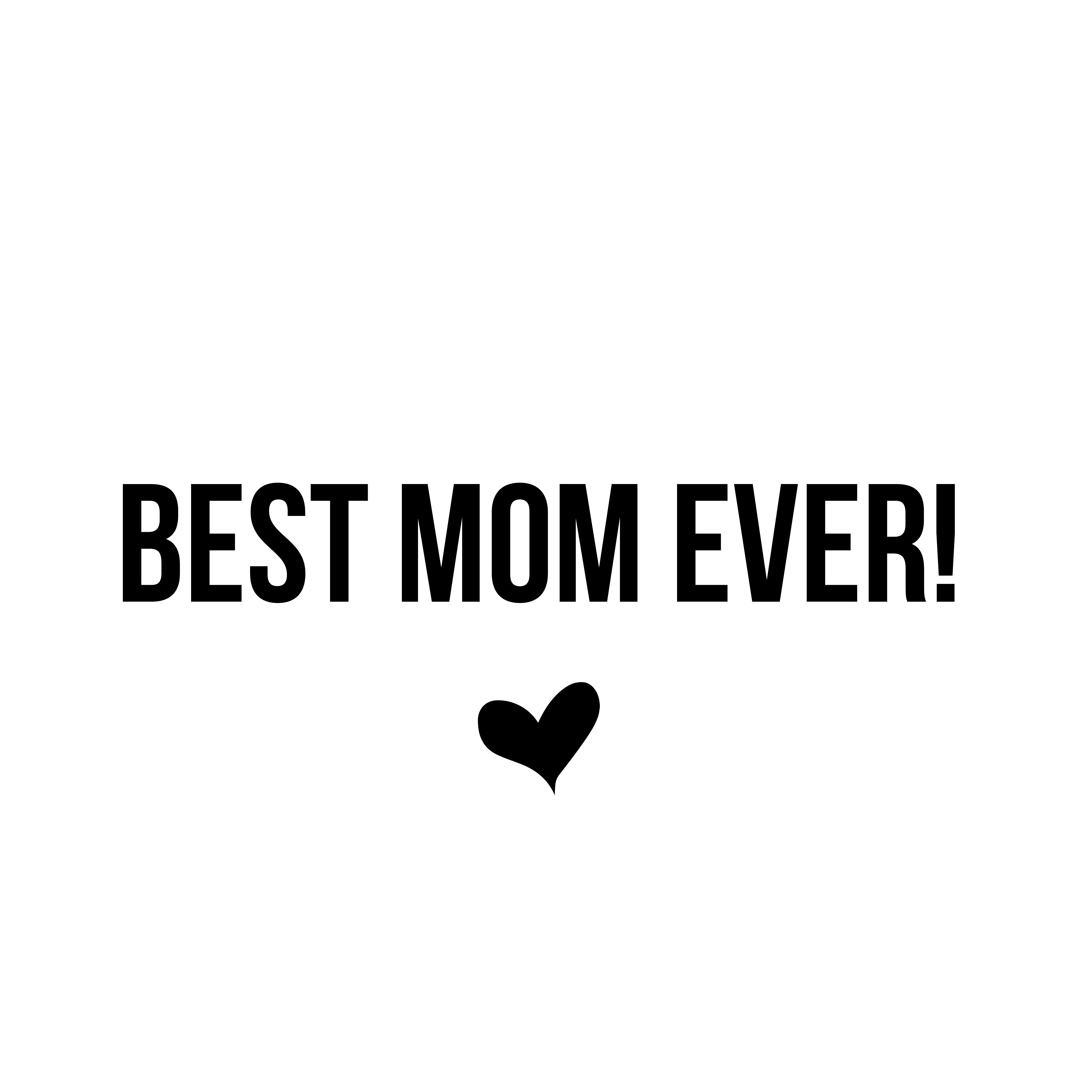 Best Mom Ever Quotes Quotes about Best mom ever (30 quotes) Best Mom Ever Quotes