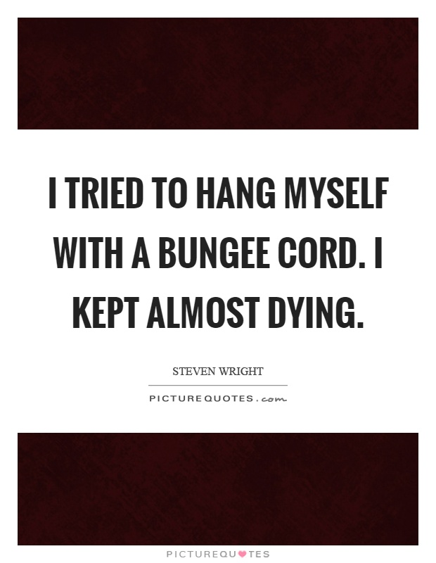 Quotes About Almost Dying 60 Quotes Beauteous Quotes About Dying