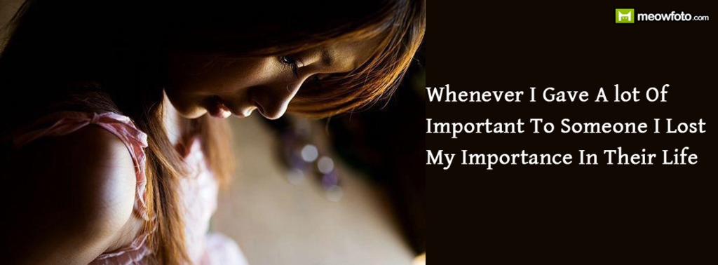 Quotes About Someone Important (126 Quotes
