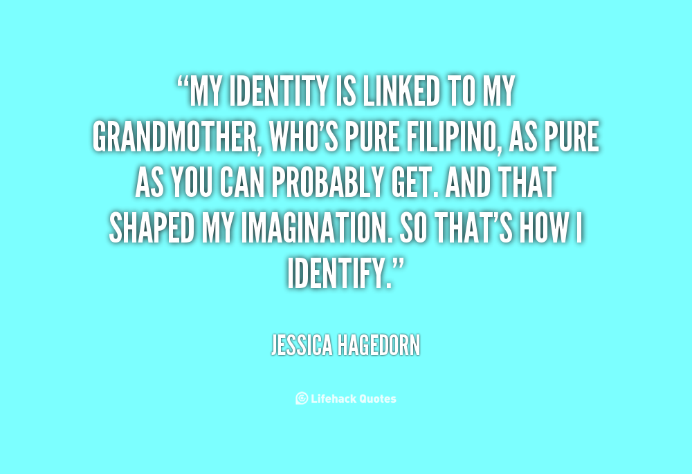 Quotes About Culture Identity 45 Quotes
