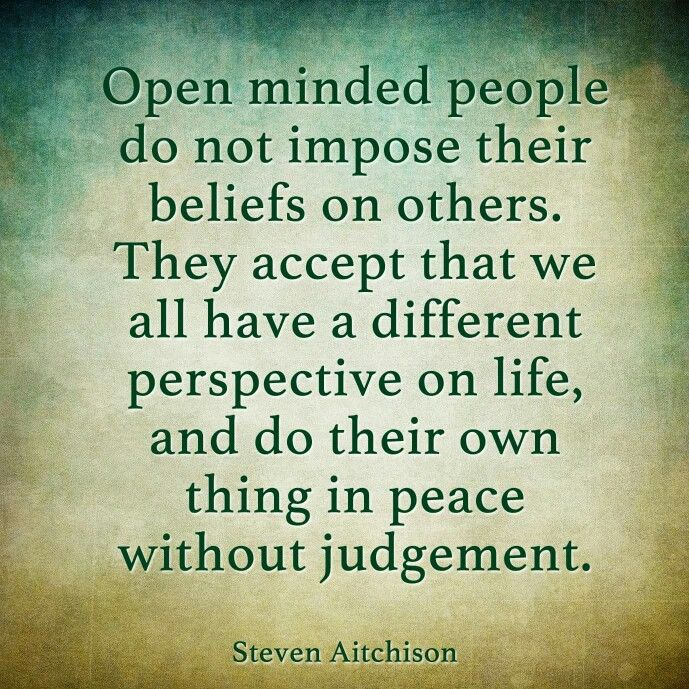 Quotes About Open Mindedness 80 Quotes