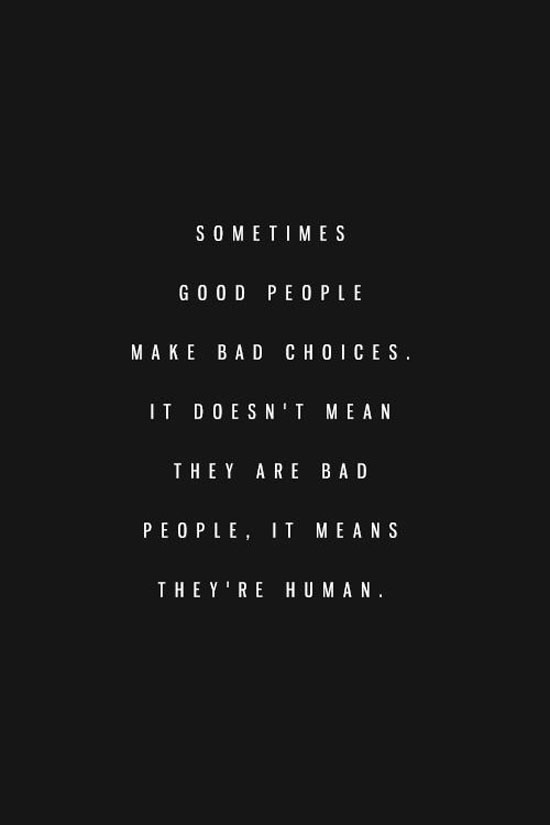 Quotes about Bad choices in life (40 quotes)