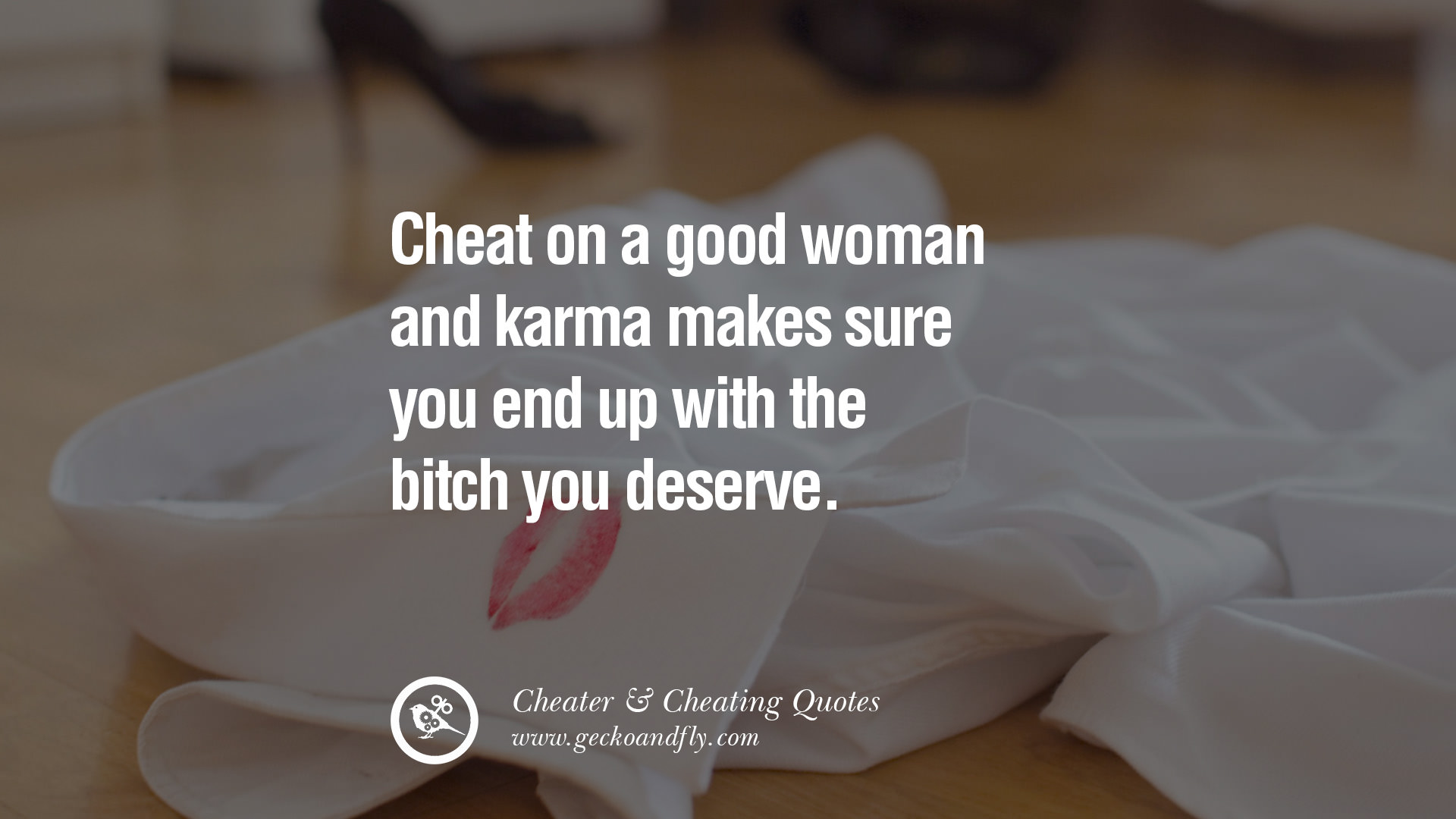 Quotes about Cheating spouse (29 quotes)
