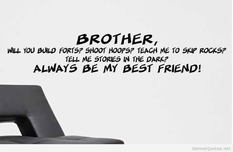 Quotes About Best Brother 50 Quotes
