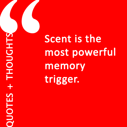 Quotes About Power Of Scent 25 Quotes