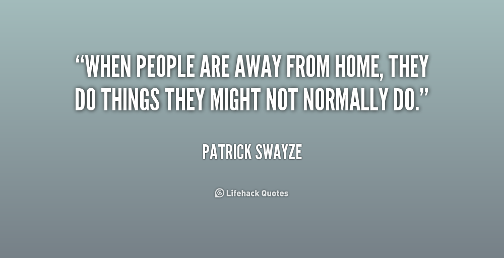 quotes about being away from home quotes