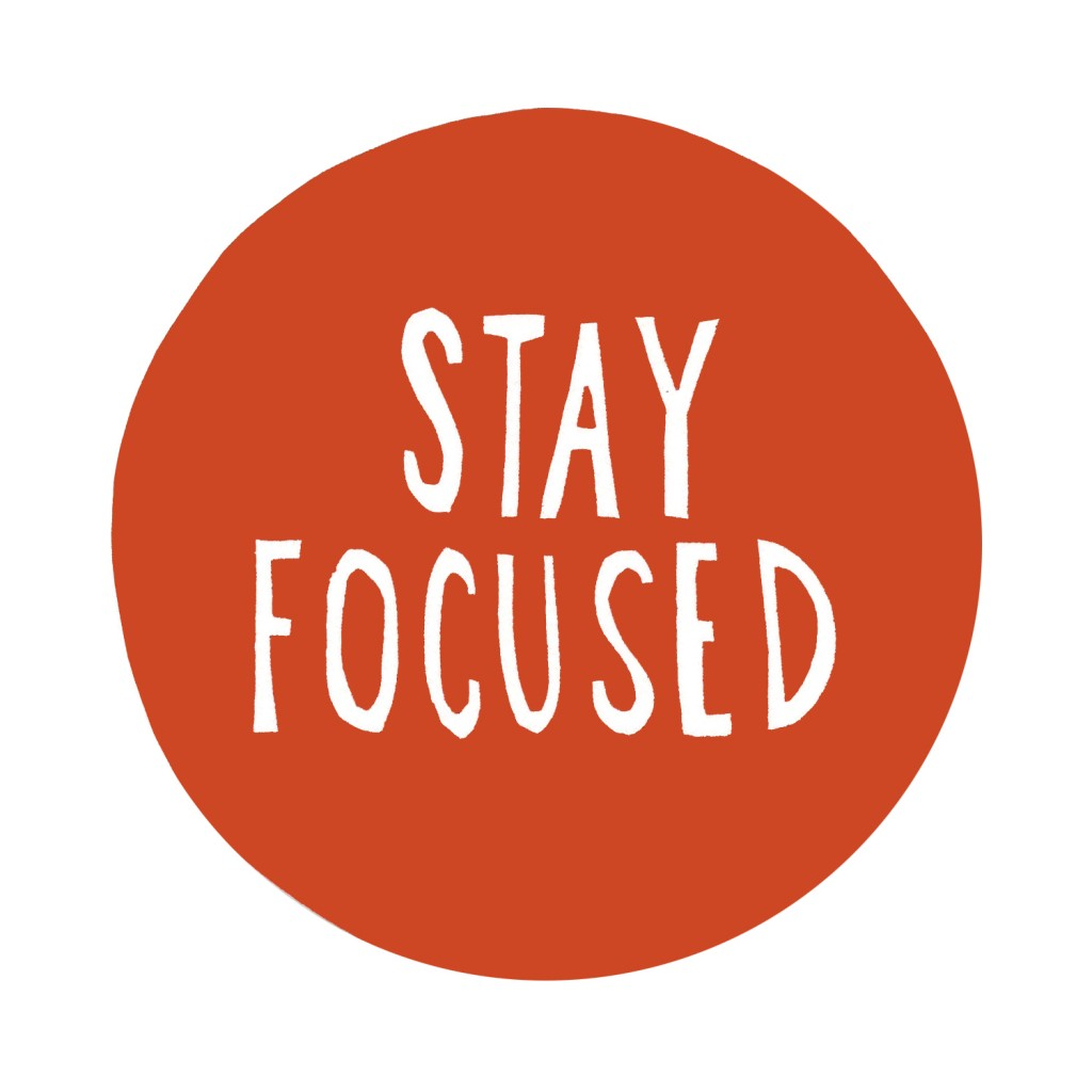 quotes about stay focused  157 quotes