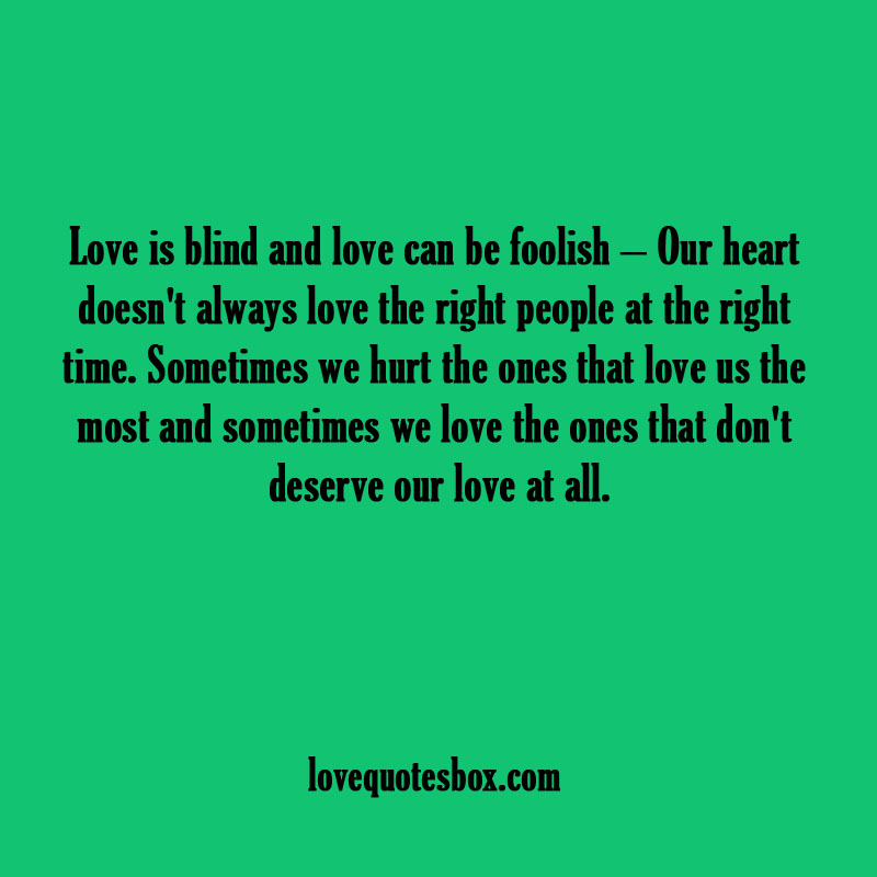 Quotes About Love Is Blind 158 Quotes
